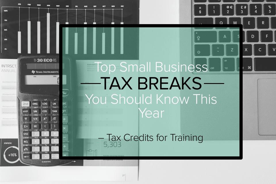 Tax Tuesdays: Training Tax Credits