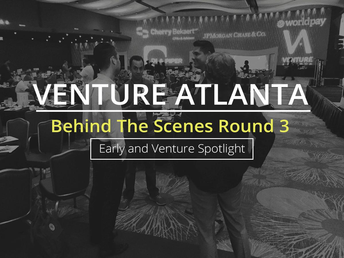 Behind The Scenes at Venture Atlanta: Spotlight Presentations