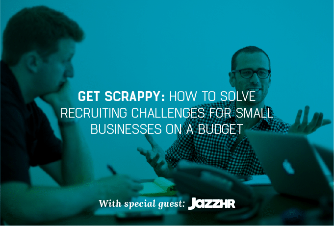 How Small Businesses Can Fix Recruiting Budget Challenges