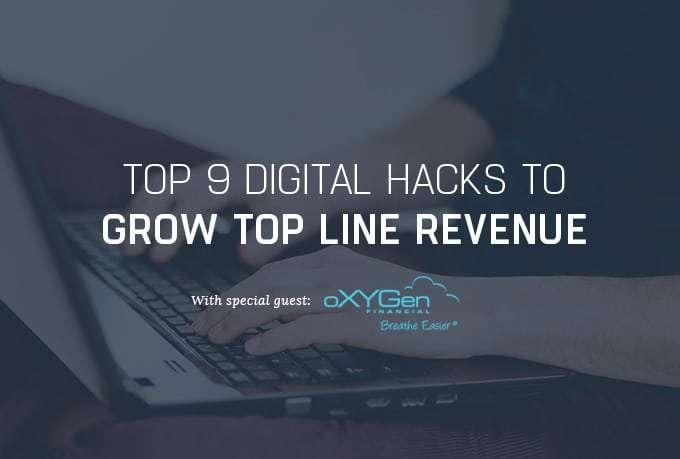 [Webinar] Top 9 Digital Hacks to Grow Top Line Revenue