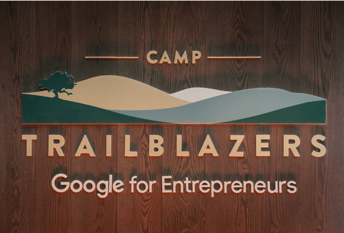 Behind-the-Scenes of Google for Entrepreneurs' Camp Trailblazers